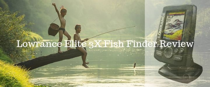 Lowrance Elite 3X Fish Finder Review